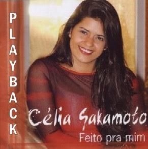 C�lia Sakamoto - Feito pra mim - (Playback)
