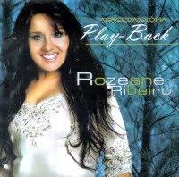 Rozeane Ribeiro   A Face Da Glória (2007) Play Back | músicas