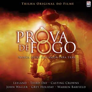 Baixar MP3 Grátis Trilha+Sonora+do+Filme+ ++A+Prova+de+Fogo Trilha Sonora do Filme   A Prova de Fogo (2009)