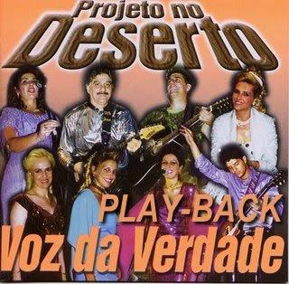 Voz Da Verdade   Projeto Do Deserto (2001) Play Back | músicas