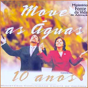 Ministério Fonte Da Vida De Adoração   Move As Águas (2004) | músicas