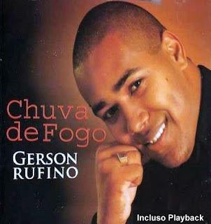 Gerson Rufino - Chuva de Fogo