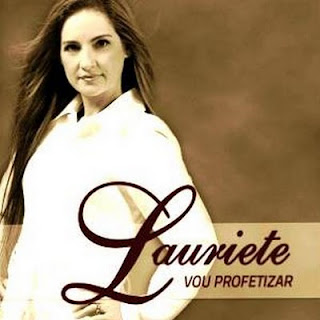Download CD Lauriete   Vou Profetizar