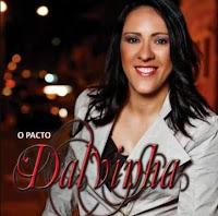 Dalvinha - O Pacto 2010
