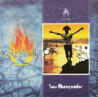 Xote Santo - Vol. 2 - Sou Abençoador (2004)