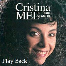 Cristina Mel - Refugio de Amor (Playback) 1994