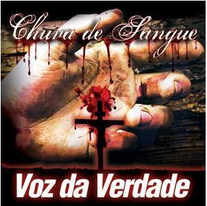 Capa Voz da Verdade   Chuva de Sangue | músicas