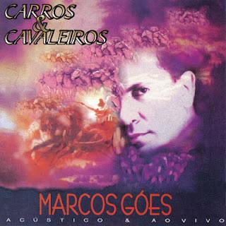 Marcos Góes - Carros e Cavaleiros (1996)