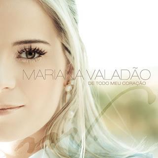 Mariana Valadão - De Todo O Meu Coração (2009)