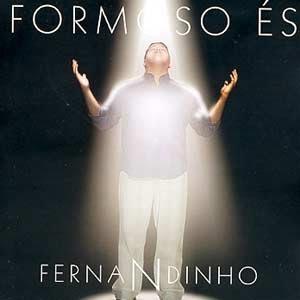 Fernandinho - Formoso Es