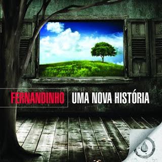 Download CD Fernandinho   Uma Nova História