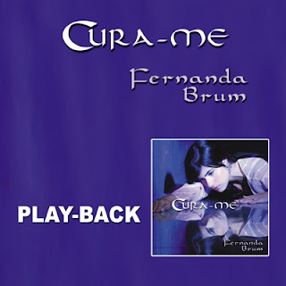 Fernanda Brum   Cura me (2008) Play Back | músicas