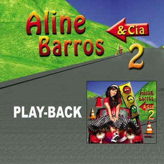Aline Barros - Aline Barros & Cia - Vol. 2 (2008) Play Back