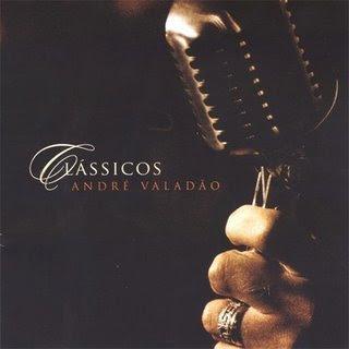 André Valadão   Classicos (2007) | músicas