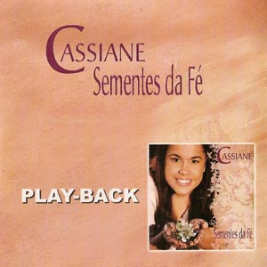 Cassiane - Sementes da Fé - Playback