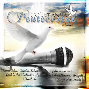 Coletânea Pentecostal   Vol. 1 (2006) | músicas