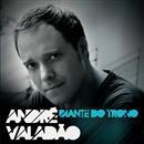 ANDRÉ VALADÃO - DIANTE DO TRONO