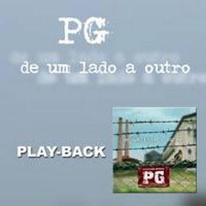 PG - De Um Lado a Outro (Playback) 2006