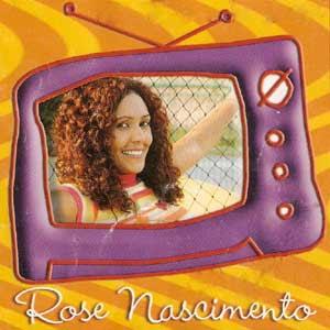 Rose Nascimento - Aqui Tem Alegria 1995