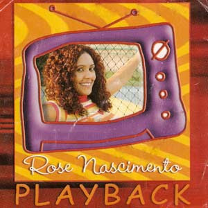 Rose Nascimento   Aqui Tem Alegria (2005) Play Back | músicas