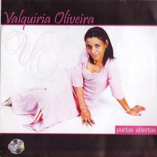 Valquiria+Oliverira+ +Portas+Abertas Baixar CD Valquíria Oliveira   Portas Abertas