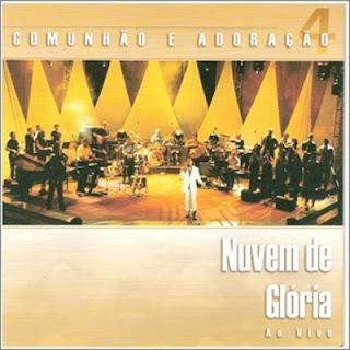 Comunh�o e Adora��o - Vol. 4 - Nuvem de Gl�ria 2004