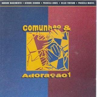 Comunhão e Adoração - Comunhão e Adoração - Vol. 1 (1996)