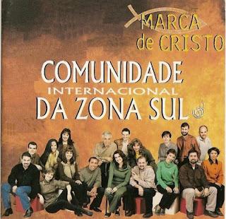 Comunidade  Internacional da Zona Sul - Marca de Cristo -  playback