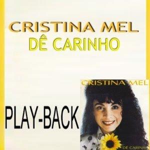 Cristina Mel - Dê Carinho (Playback) 1997