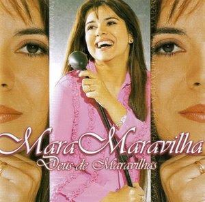 Mara Maravilha   Deus De Maravilhas (2001) | músicas