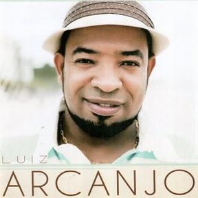Luiz+Arcanjo+%28CD+Solo+ 2009%29 Baixar CD Luiz Arcanjo   Luiz Arcanjo (2009)