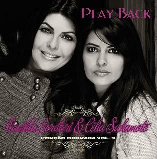 Vanilda Bordieri e C�lia Sakamoto - Por�ao Dobrada Vol. 3 - Playback 2010