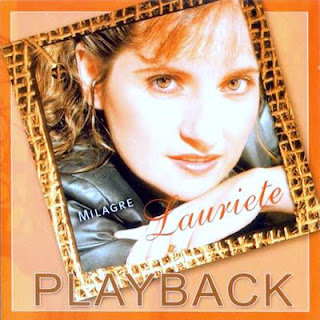 Lauriete   Milagre (2003) Play Back | músicas