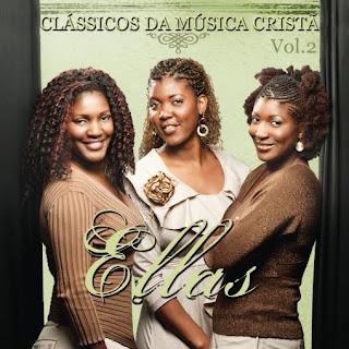 Ellas - Clássicos da Música Cristã