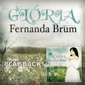 Fernanda-Brum-Glória-2010-Play-Back