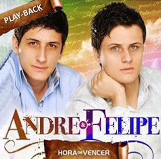 CD André e Felipe   Hora de Vencer, Playback