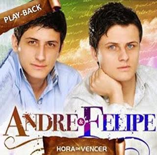 Andr� e Felipe - Hora de Vencer - Playback