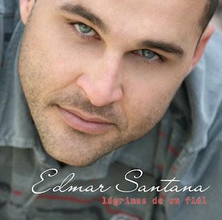 Edmar Santana - L�grima de um Fiel