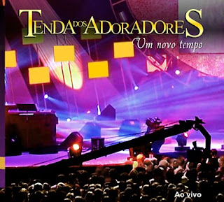 Ministério Tenda dos Adoradores   Um Novo Tempo (2008) | músicas