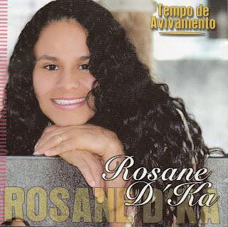 Rosane Dka   Tempo De Avivamento (2007) | músicas