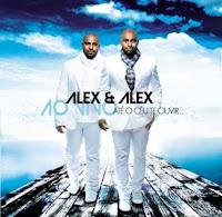Alex e Alex - Até o Céu Te Ouvir 2010