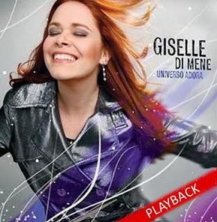 Giselle Di Mene - Universo Adora Play Back
