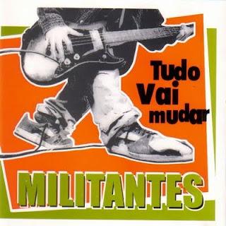 Militantes - Tudo Vai Mudar (2002)