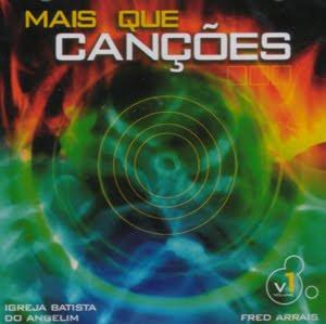 Fred Arrais – Mais Que Canções Vol.1