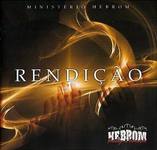 Ministério Hebrom - Rendição (2010)