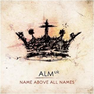 Abundant Life Church - Name Above All Names (2010) ALM: UK