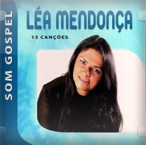 Download CD Léa Mendonça   Som Gospel