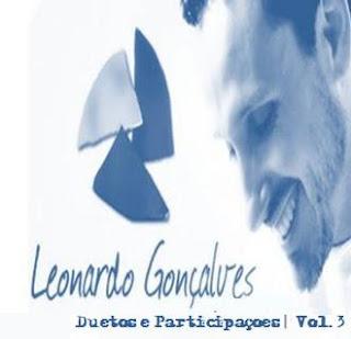 Leonardo Gonçalves - Duetos e Participações - Vol. 3 (2009)