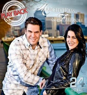 Marcelo Dias & Fabiana - 24 Horas (2010) Play Back