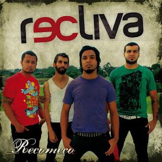 Recliva - Recomeço (2010)
